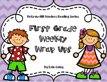 McGraw-Hill Wonders Reading Series First Grade Weekly Wrap Ups