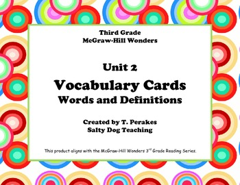 McGraw Hill Wonders Unit 2 Vocabulary Words and Definition