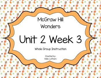 McGraw Hill Wonders Unit 2 Week 3 First Grade
