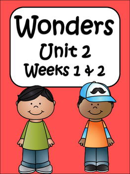 McGraw-Hill Wonders Unit 2 Weeks 1 and 2: 4th Grade