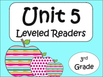 Unit 5 Leveled Readers for Third Grade