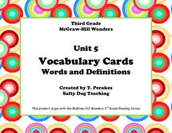 McGraw Hill Wonders Unit 5 Vocabulary Words and Definition