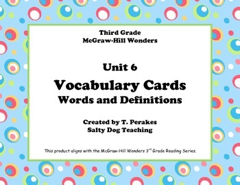 McGraw Hill Wonders Unit 6 Vocabulary Words & Definitions
