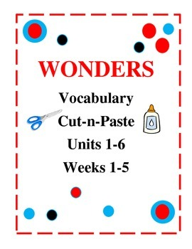 McGraw Hill Wonders Units 1 - 6: Cut-N-Paste
