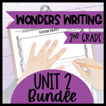 McGraw-Hill Wonders Writing and Grammar: 2nd Grade Unit 2 Bundle