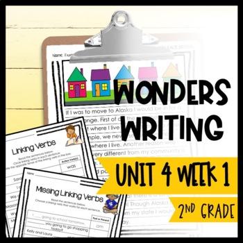 Wonders Writing and Grammar: 2nd Grade Unit 4 Week 1