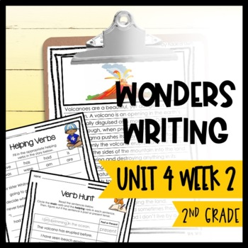 Wonders Writing and Grammar: 2nd Grade Unit 4 Week 2