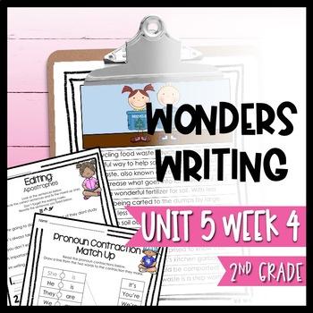 Wonders Writing and Grammar: 2nd Grade Unit 5 Week 4