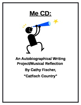 Me CD: An Autobiographical Writing Project/Musical Reflection