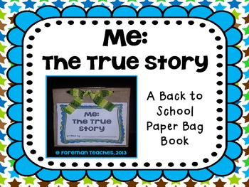 Me: The True Story - A Back to School Paper Bag Book