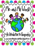 Me and My World- Introduction to Geography