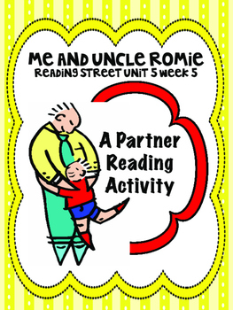 Me and Uncle Romie  Reading Street 3rd Grade  Unit 5  Part