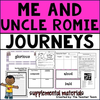Me and Uncle Romie Journeys Fourth Grade Supplemental Materials