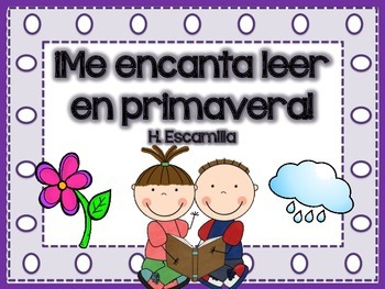 Me encanta leer en primavera - Reading Comprehension in Spanish