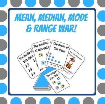 Mean Median Mode Range War - Measures of Center and Variability