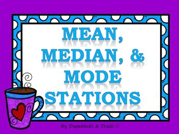 Mean, Median, & Mode Stations