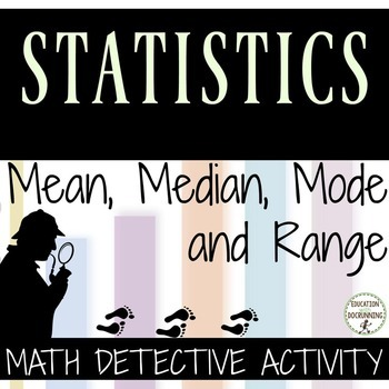 Mean, Median, Mode and Range Activity -  Math Detective