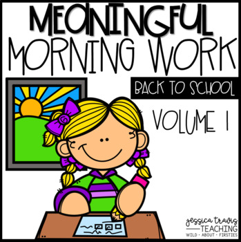 Meaningful Morning Work ~ VOL.1 Back to School {K-1}
