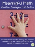 Meaningful Math:  Addition Strategies and Activities {Comm