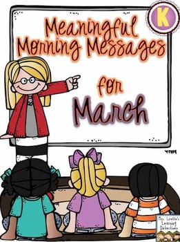 Meaningful Morning Messages for March (Kindergarten)