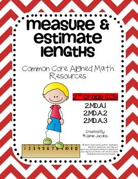 Measure & Estimate Lengths (2nd Grade CCS: 2.MD.A.1 - 2.MD.A.3)