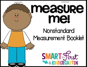 Measure Me!  Nonstandard Measurement Booklet