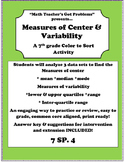 Measure of Center & Measures of Variability A color to sor