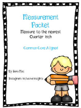 Third Grade Measure to the Nearest Quarter Inch Worksheets