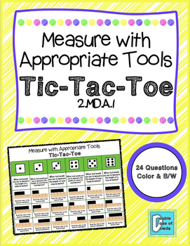 Measure with Appropriate Tools Tic-Tac-Toe