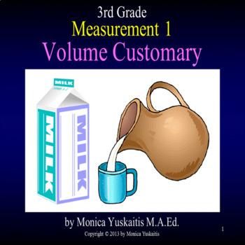 Common Core 3rd - Measurement 1 - Customary Volume