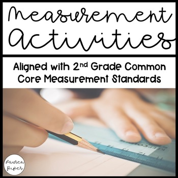 Measurement Activity Packet: 2nd Grade Common Core 2.MD.A.