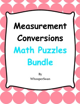 Measurement Conversions Puzzles Bundle