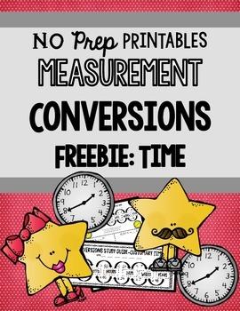 Measurement Conversions NO PREP Printables: (TIME) FREEBIE