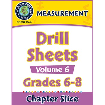Measurement - Drill Sheets Vol. 6 Gr. 6-8