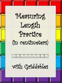 Metric Measurement- Measuring Length with Griddables (in c