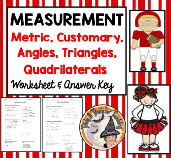 Measurement Metric Customary Angles Triangle Quadrilateral