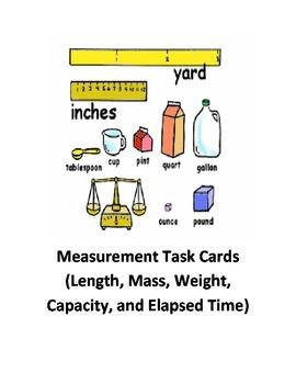 Measurement Task Cards (Length, Weight, Mass, Capacity, an