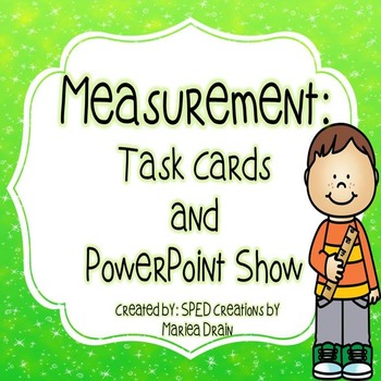 Measurement: Task Cards and Powerpoint Show