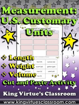Measurement: U.S. Customary Units Cut and Paste Activity -