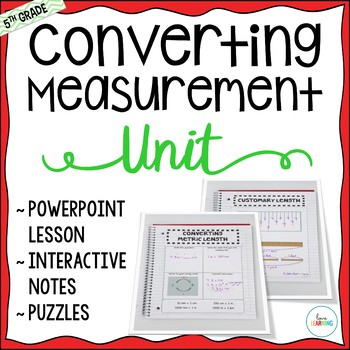 Measurement Unit - 5th Grade CC Aligned {Lessons, Interact