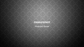 Measurement Vocabulary Review