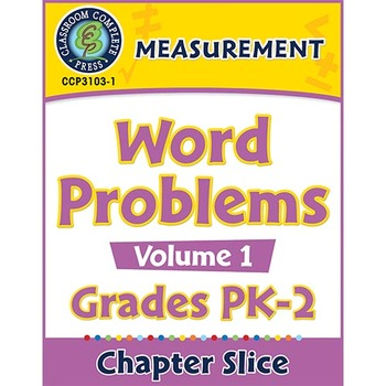 Measurement: Word Problems Vol. 1 Gr. PK-2