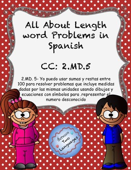 Measurement Word Problems in Spanish 2.MD.5