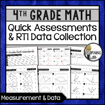 Measurement and Data - 4th Grade Quick Assessments and RTI