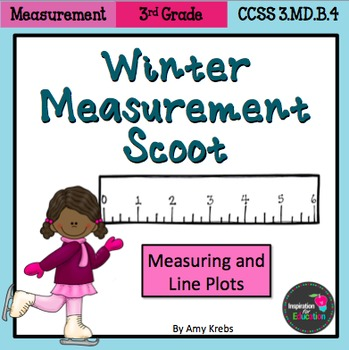 Measurement and Line Plots Scoot - Winter Themed