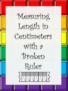 Measurement with Broken Rulers (Not Starting at Zero) Cent