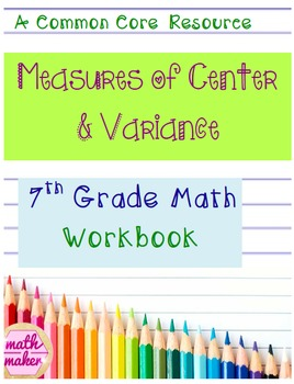 Measures of Center and Variance Workbook 10 Pages