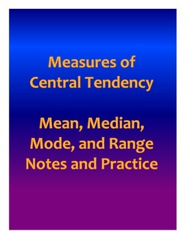 Measures of Central Tendency Notes and Practice
