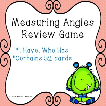 I Have Who Has Measuring Angles Game 4.MD.6