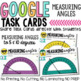 Google Classroom Measuring Angles Digital Task Cards